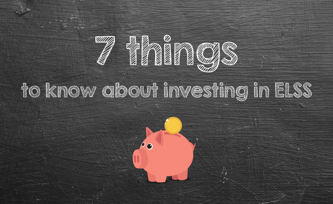 7 things to know about investing in ELSS