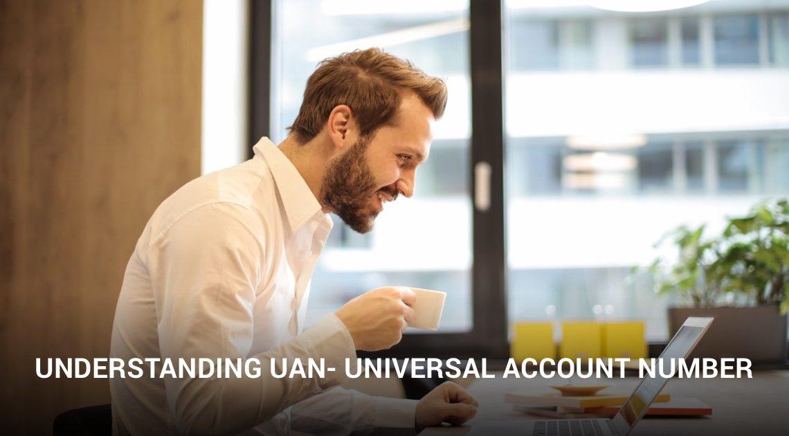 Universal Account Number (UAN)